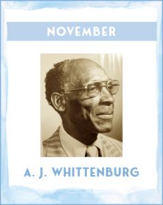 A. J. WHITTENBERG - SC African American History Calendar November