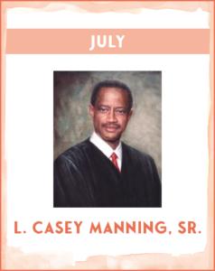 L. CASEY MANNING, SR. - SC African American History Calendar July