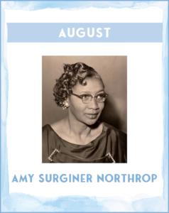 AMY SURGINER NORTHROP - SC African American History Calendar August