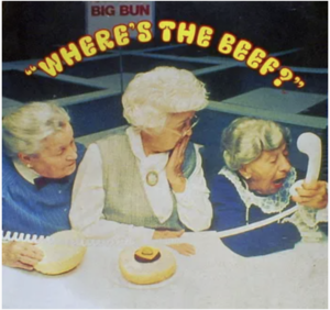 Where's the Beef? Advertising example